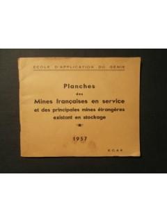 Planches des mines françaises en service et des principales mines étrangères existant en stockage