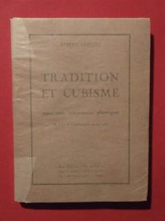 Tradition et cubisme, vers une conscience plastique