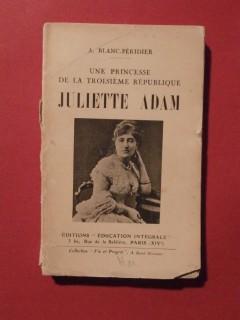 Une princesse de la troisième république, Juliette Adam