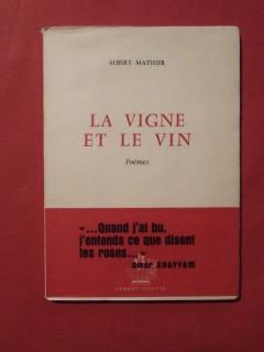 La vigne et le vin