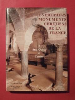 Les premiers monuments chrétiens de la France