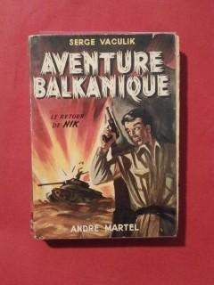 Aventure balkanique