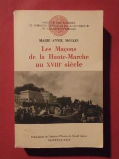 Les maçons de la Haute Marche au XVIIIe siècle