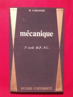 Mécanique, 1er cycle M.P. P.C.