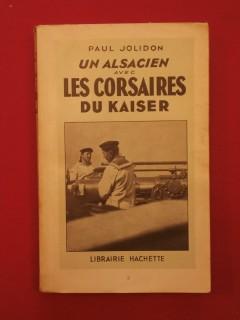 Un alsacien avec les corsaires du Kaiser