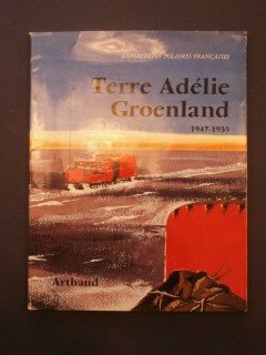 Terre Adélie Groenland, 1947-1955