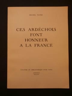 Ces ardéchois font honneur à la France