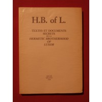 Textes et documents secrets de la hermetic brotherhood of Luxor