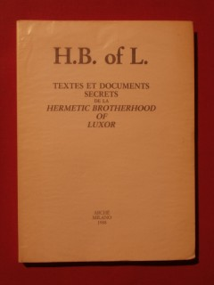 Textes et documents secrets de la hermetic brotherhood of Luxor