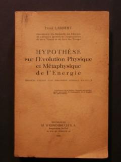 Hypothèse sur l'évolution physique et métaphysique de l'énergie