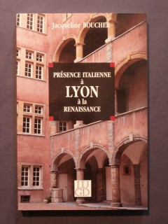 Présence italienne à Lyon à la renaissance