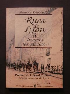 Rues de Lyon à travers les siècles