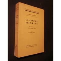 La comédie de moeurs en France au dix neuvième siècle, tome 1 de Picard à Scribe
