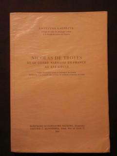 Nicolas de Troyes et le genre narratif en France au XVIe siècle
