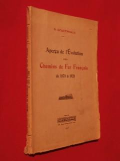 Aperçu de l'évolution des chemins de fers français de 1878 à 1928