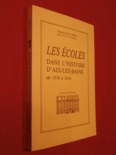 Les écoles dans l'histoire d'Aix les Bains de 1870 à 1914