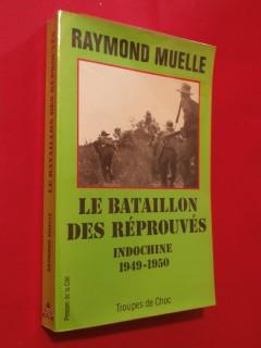 Le bataillon des réprouvés, Indochine 1949-1950