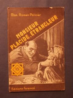 Monsieur Placide, étrangleur