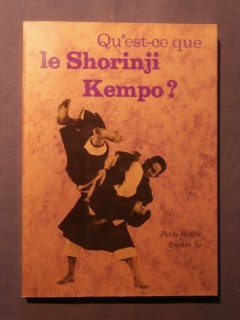 Qu'est-ce-que le Shorinji Kempo?