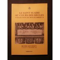 Le saint suaire au cours des siècles, collection du roi Humbert II