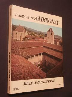 L'abbaye d'Ambronay, mille ans d'histoire