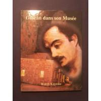 Gibran dans son musée