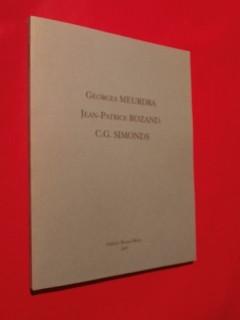 Georges Meurdra, Jean Patrice Rozand, C.G. Simonds, sculptures hautes, hiératiques