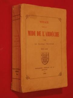 Voyage dans le midi de l'Ardèche