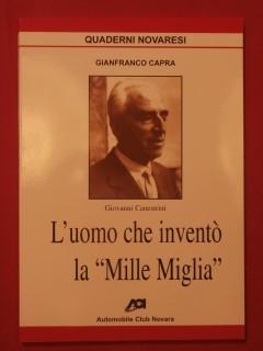 """Giovanni Canestrini, l'uomo che invento la """"Mille Miglia"""""""