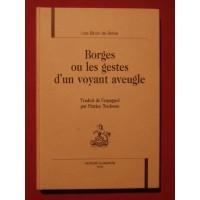 Borges ou les gestes d'un voyant aveugle
