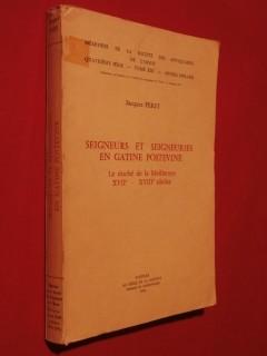 Seigneurs et seigneuries en Gatine poitevine, le duché de la Meilleraye, XVIIe-XVIIIe siécles