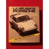 La réussite Porsche