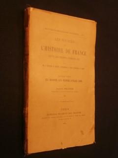 Les sources de l'histoire de France, des origines aux guerres d'Italie (partie 1)