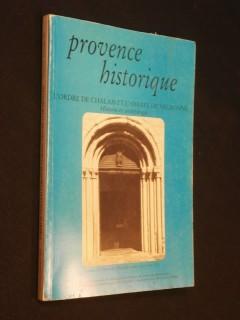 Provence historique, l'ordre de Chalais et l'abbeye de Valbonne