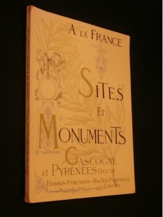Sites et monuments, Gascogne et Pyrénées Occidentales, Basse Pyrénées, Hautes Pyrénées, Landes