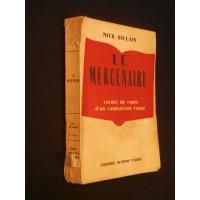 Le mercenaire, carnet de route d'un combattant rouge