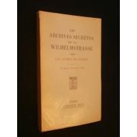 Les archives secrètes de la Wilhelmstrasse, tome 8, les années de guerre, livre 2