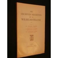Les archives secrètes de la Wilhelmstrasse, tome 5, livre 2, le proche orient, l'Amérique latine, la question juive