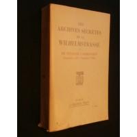 Les archives secrètes de la Wilhelmstrasse, tome 1, de Neurath à Ribbentrop