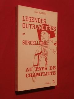 Légendes outrancières et sorcellerie au pays champlitte