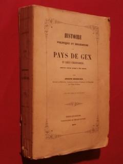 Histoire politique et religieuse du pays de Gex et lieux circonvoisins depuis César jusqu'à nos jours