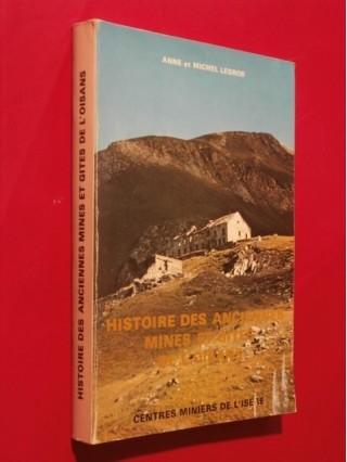 Histoire des anciennes mines et gîtes de l'Oisans