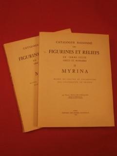 Catalogue raisonné des figurines et reliefs en terre cuite grecs et romains, 2 tomes, partie 2 Myrina