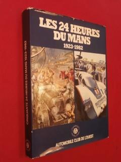Les 24 heures du Mans 1923-1982