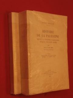 Histoire de la Palestine, depuis la conquête d'Alexandre jusqu'à l'invasion arabe, 2 tomes