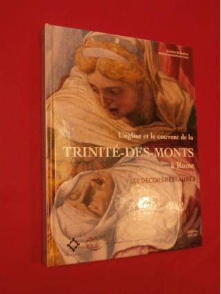 L'église et le couvent de la Trinité des Monts à Rome, les décors restaurés