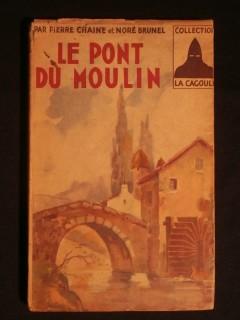 Le pont du moulin