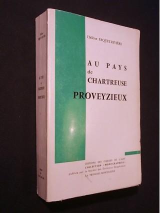 Au pays de Chartreuse, Proveyzieux