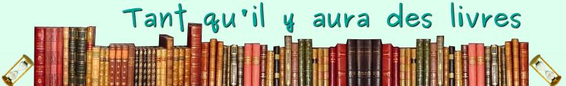 Tant qu'il y aura des livres