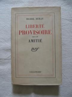 Liberté provisoire suivi de Amitiè